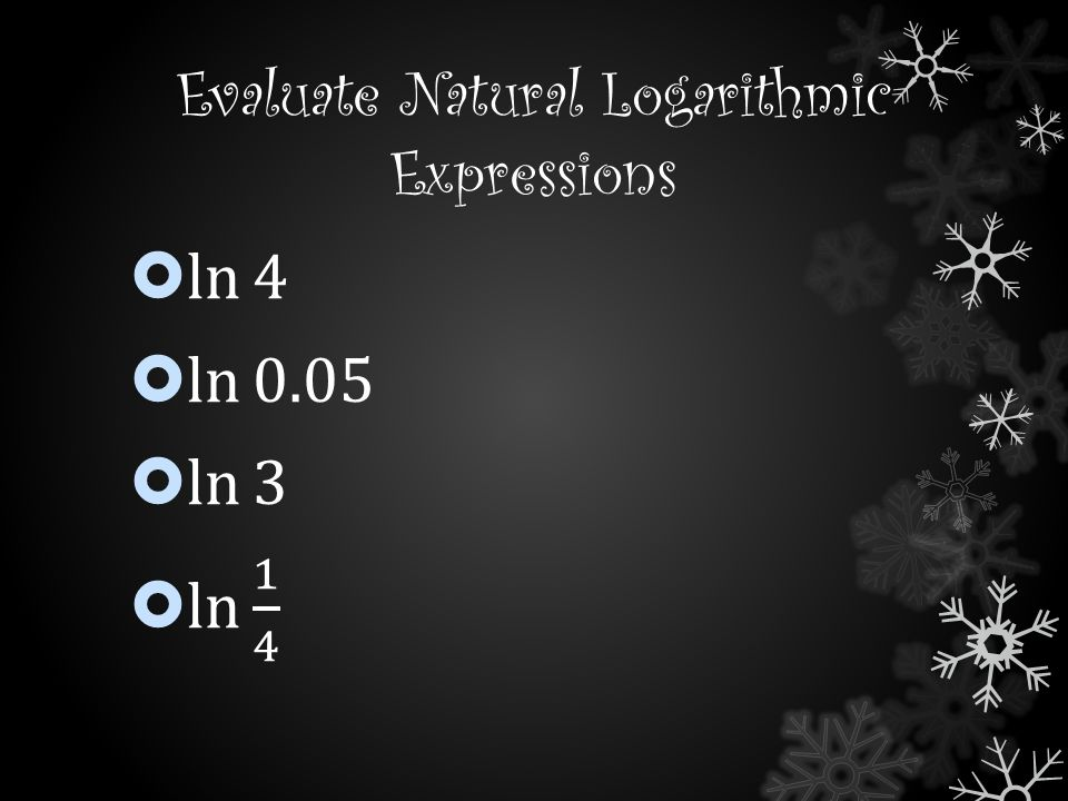 Evaluate Natural Logarithmic Expressions