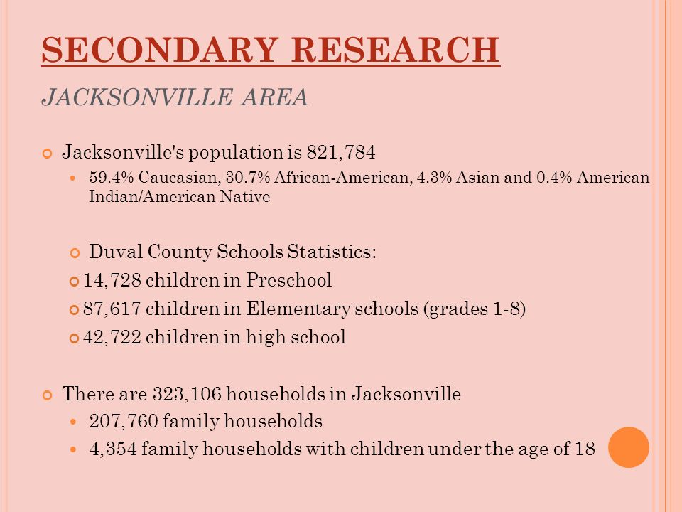 5 SECONDARY RESEARCH JACKSONVILLE ...