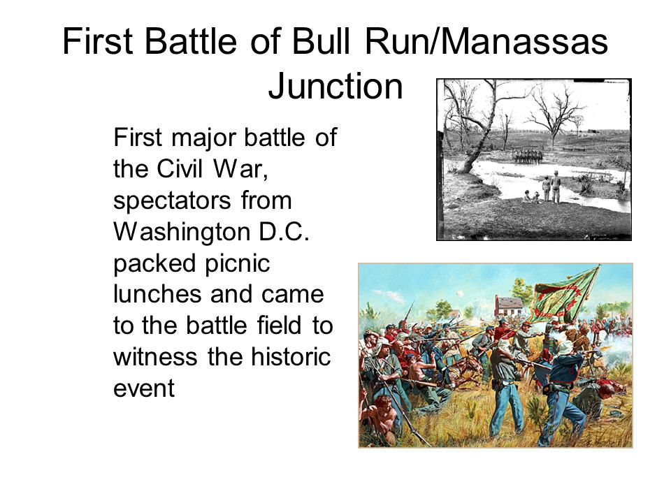 First Battle of Bull Run/Manassas Junction First major battle of the Civil War, spectators from Washington D.C.