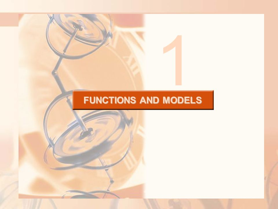 FUNCTIONS AND MODELS 1