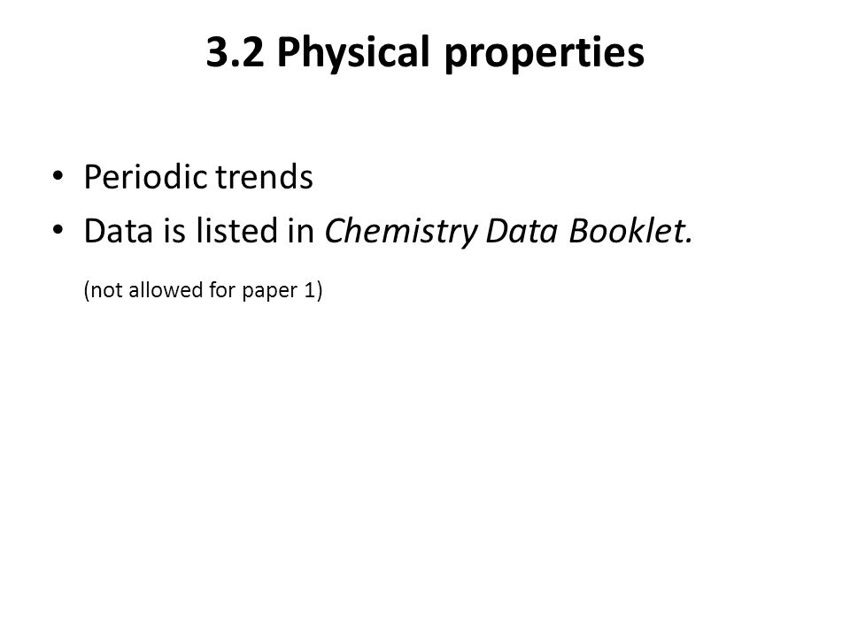 Topic 3 periodicity sl hl 31 the periodic table of the elements 32 physical properties periodic trends data is listed in chemistry data booklet urtaz Gallery