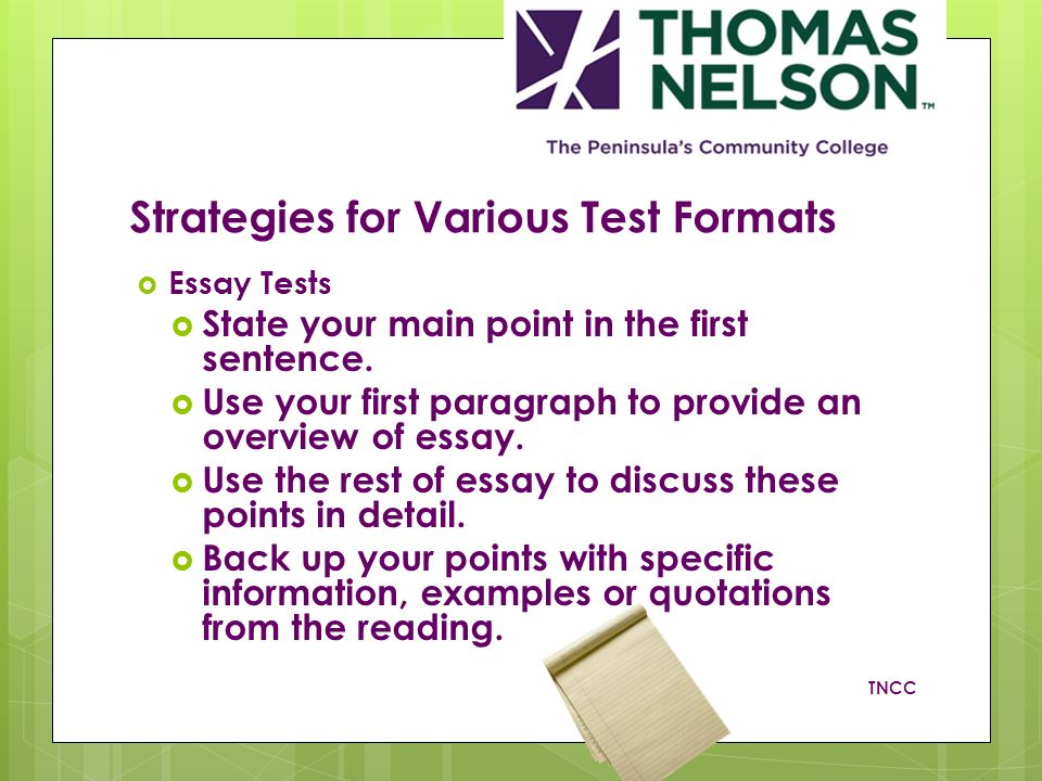essay test taking strategy What this handout is about at some time in your undergraduate career, you're going to have to write an essay exam this thought can inspire a fair amount of fear: we struggle enough with essays when they aren't timed events.