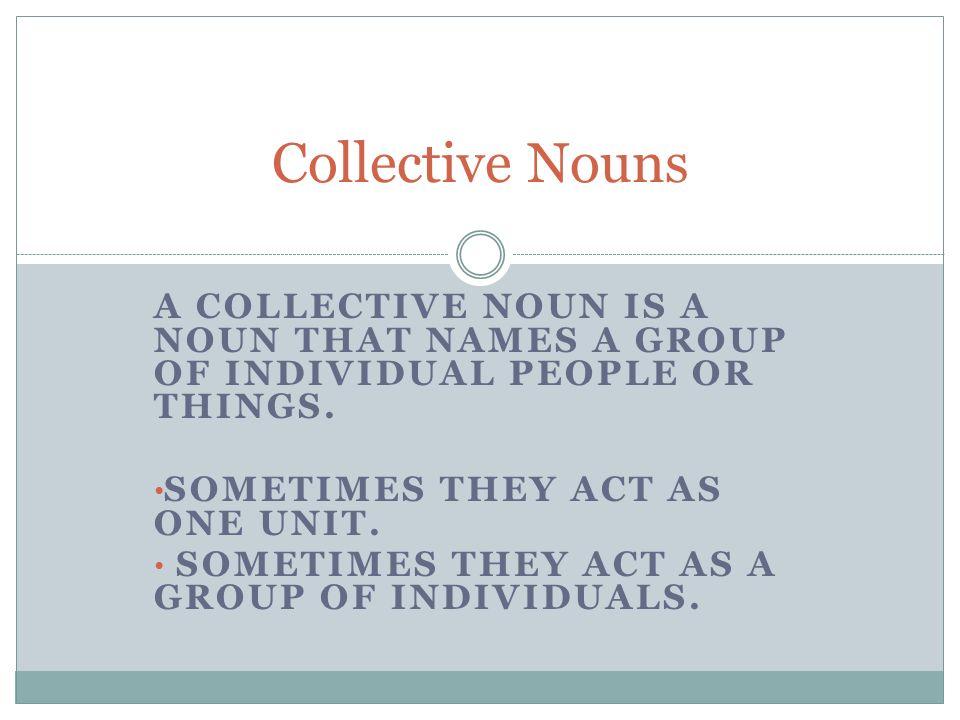 A collective noun is a noun that names a group of individual 1 a collective stopboris Choice Image