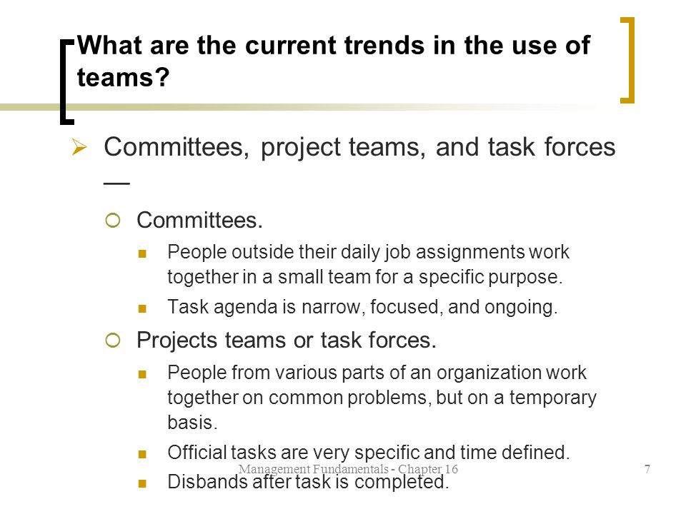 Management Fundamentals - Chapter 167 What are the current trends in the use of teams.