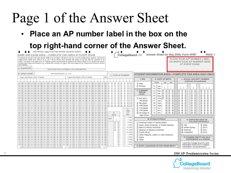 72009 AP ® Preadministration Session Page 1 of the Answer Sheet Place an AP number label in the box on the top right-hand corner of the Answer Sheet.