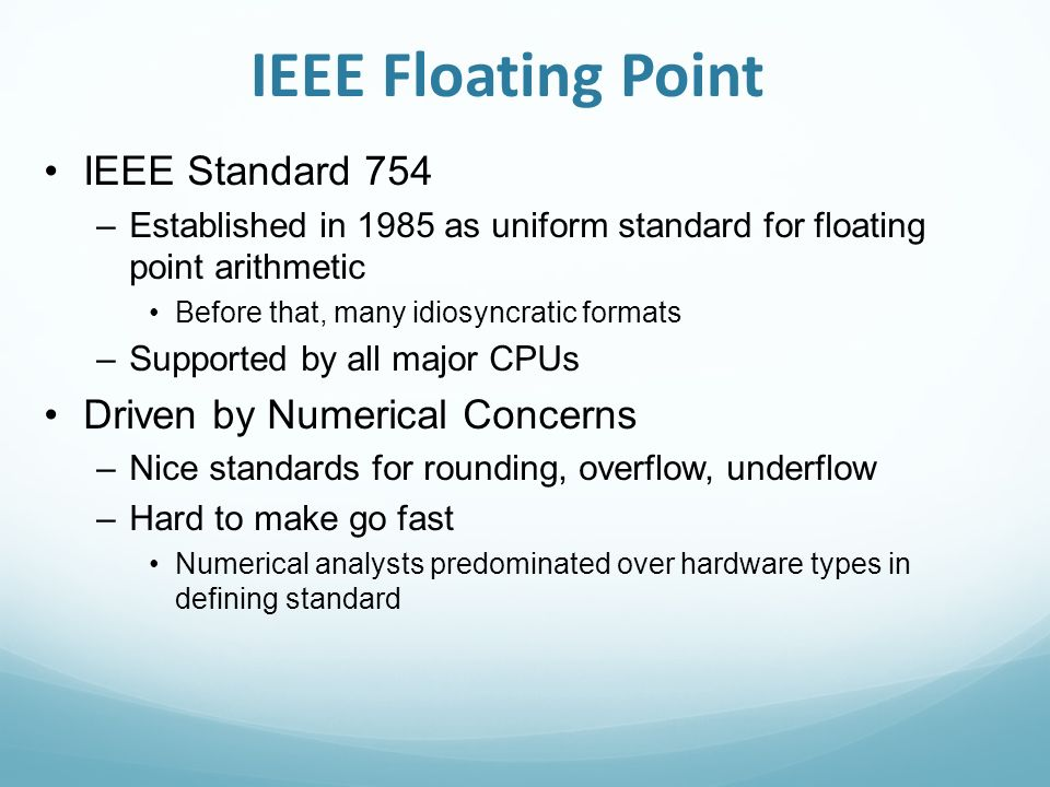 floating point numbers topics ieee floating point standard 2 ieee