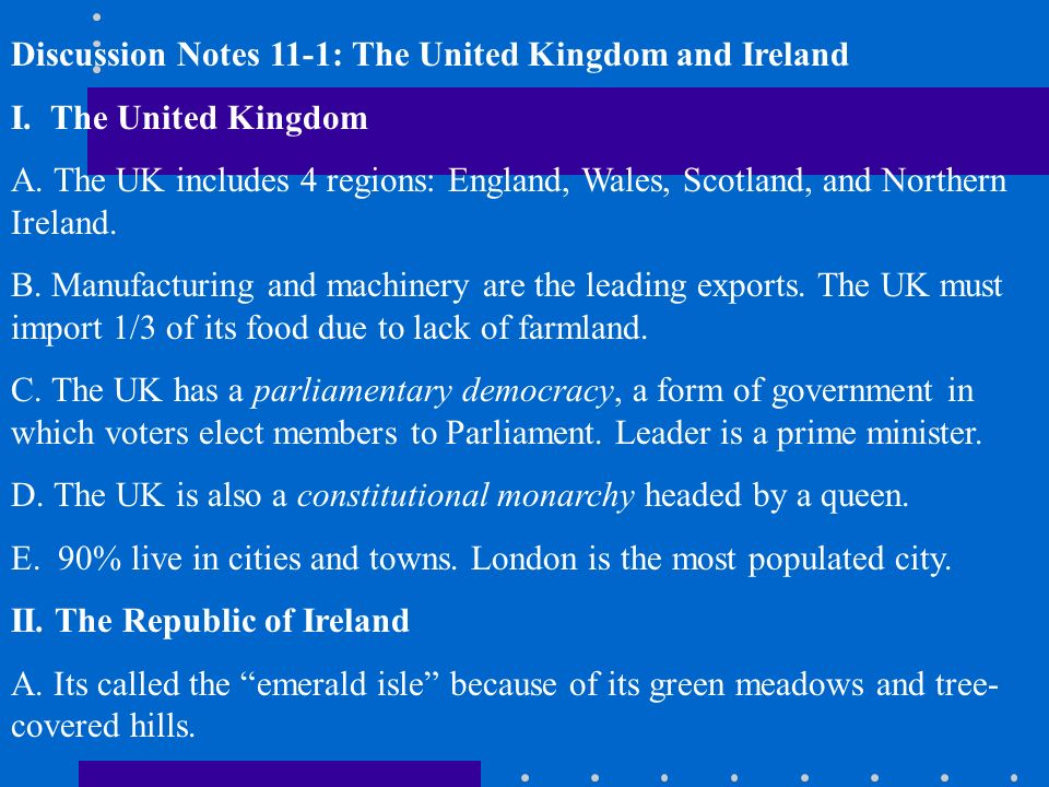 Discussion Notes 11-1: The United Kingdom and Ireland I. The ...