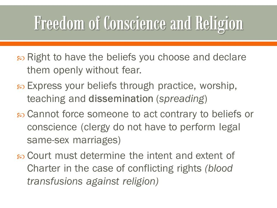  Right to have the beliefs you choose and declare them openly without fear.