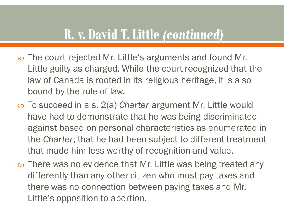  The court rejected Mr. Little's arguments and found Mr.