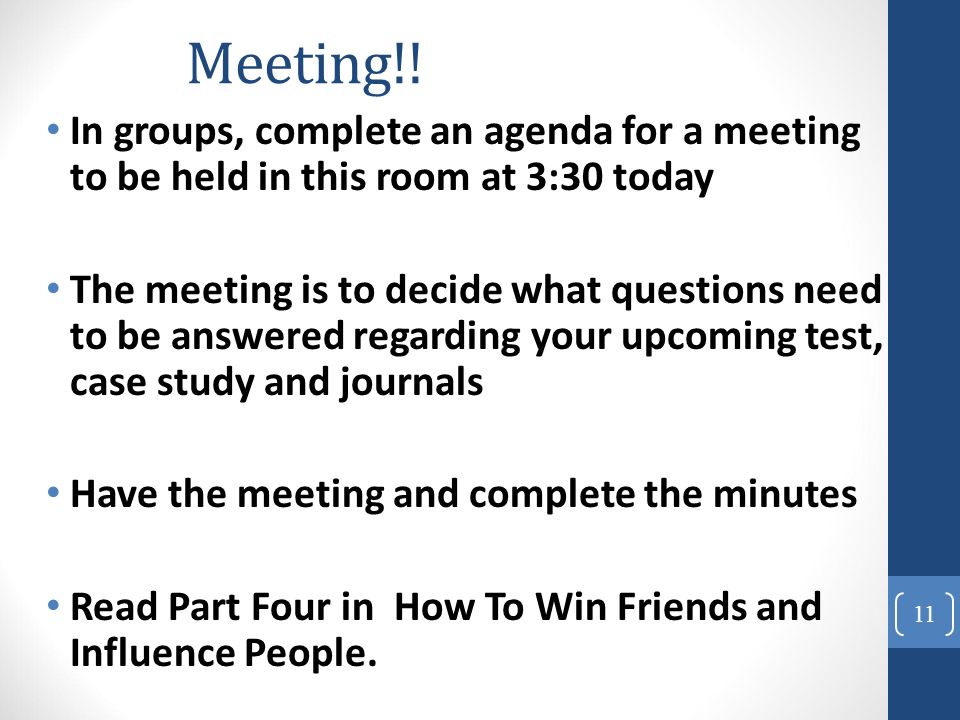 Meetings 1. Member Responsibilities In Meetings Prepare Study The