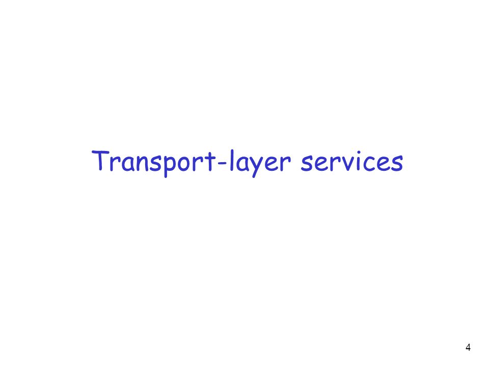 Transport-layer services 4