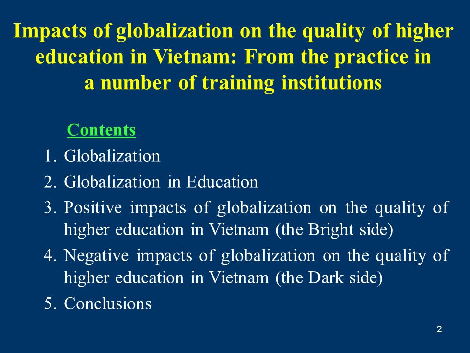 assess the impact of globalisation on Abstract this paper will discuss the benefits and drawbacks from the point of view that globalization made in the developing countries in the three.