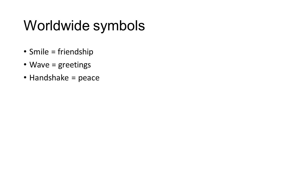 Symbolism literary term symbolism the use of an object person 3 worldwide symbols smile friendship wave greetings handshake peace biocorpaavc Choice Image
