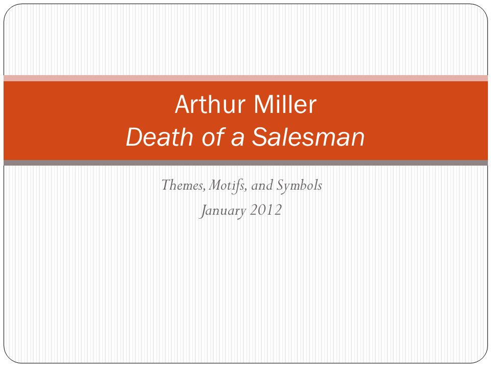 analysis of arthur millers death of a salesman essay Death of a salesman death of a arthur miller has emerged as one of the most successful and the fact that performances of death of a salesman have met.
