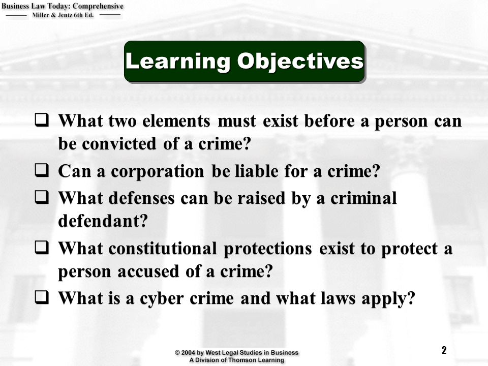 2  What two elements must exist before a person can be convicted of a crime.