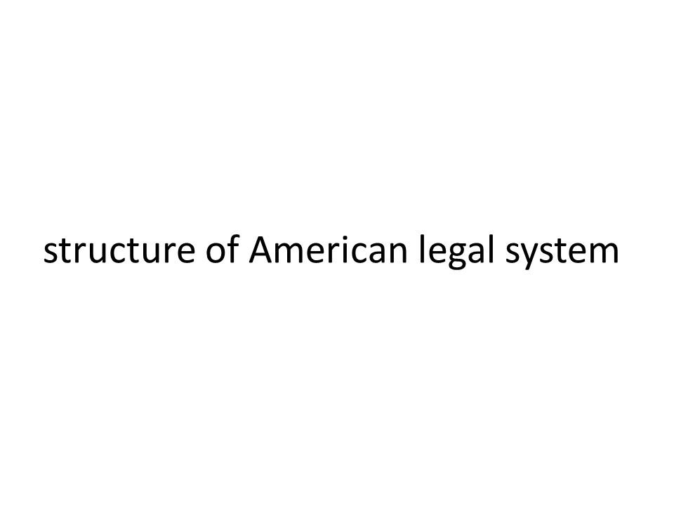 structure of American legal system