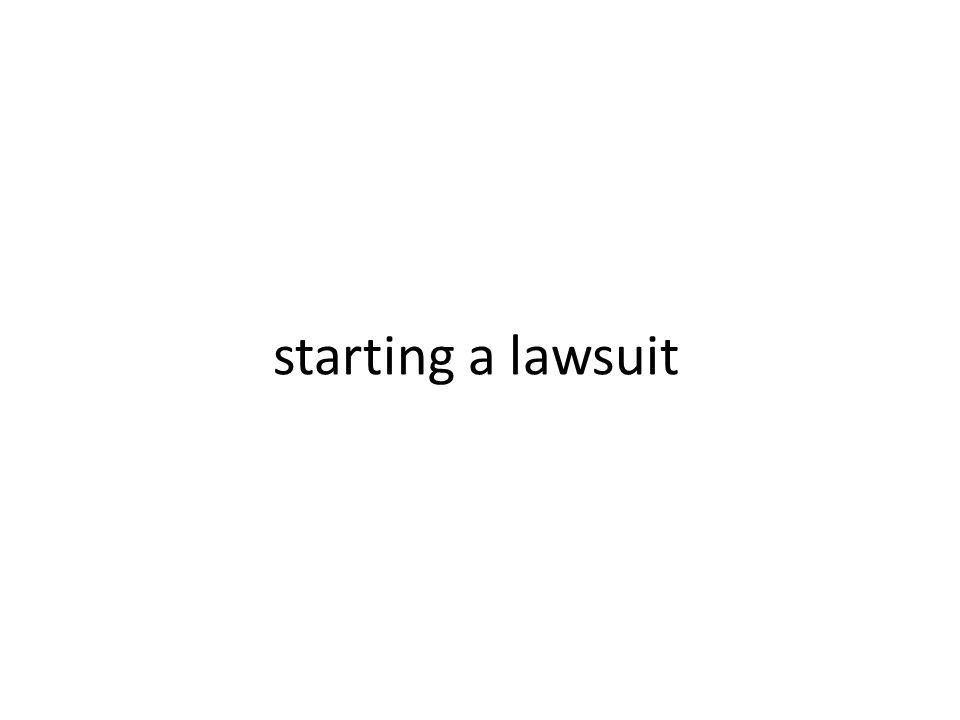 starting a lawsuit