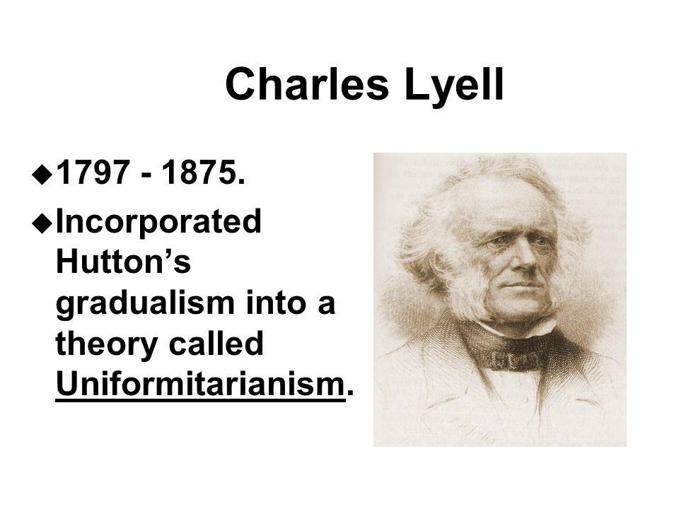 Charles Lyell u 1797 - 1875.