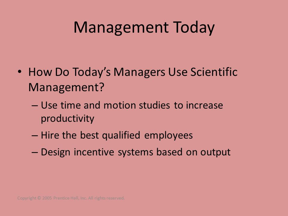 Management Today How Do Today's Managers Use Scientific Management.