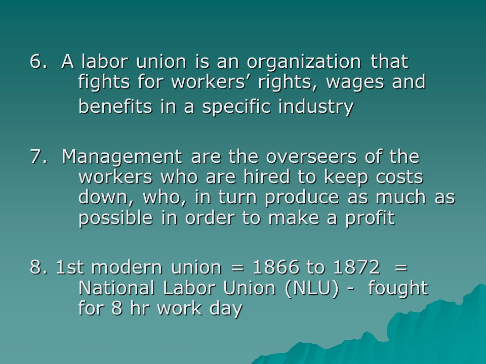Chapter 10 LABOR UNIONS. A. THE RISE OF LABOR UNIONS 1. The rise ...