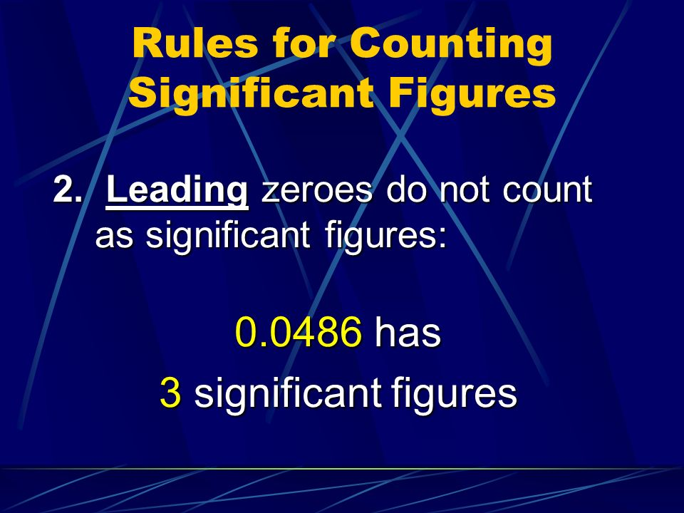 Rules for Counting Significant Figures 2.