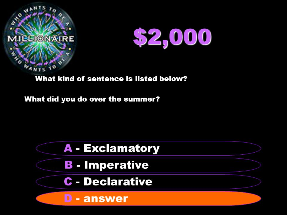 $1,000 What is the name of a sentence that that ends with a period and makes a request or command.