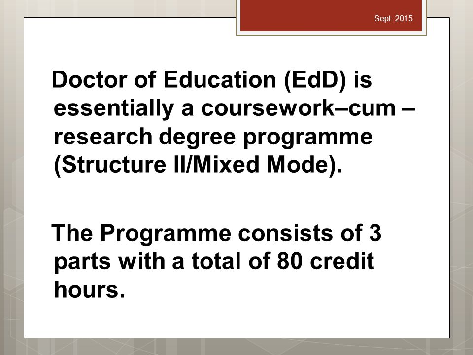 Doctor education course work