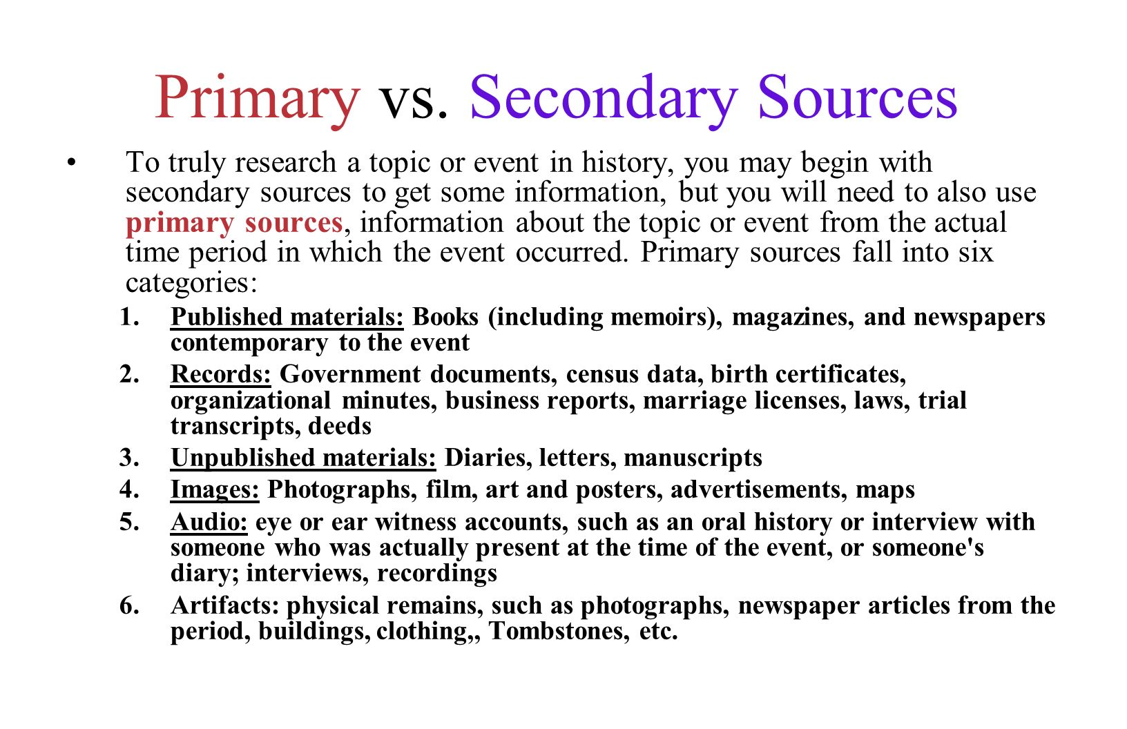 primary source essay Academic sources for essays this page contains important information about the types of academic sources you should use for your projects if you have a source that is not included in this description, you can still use it in your paper, but it will not fulfill the academic source requirement.