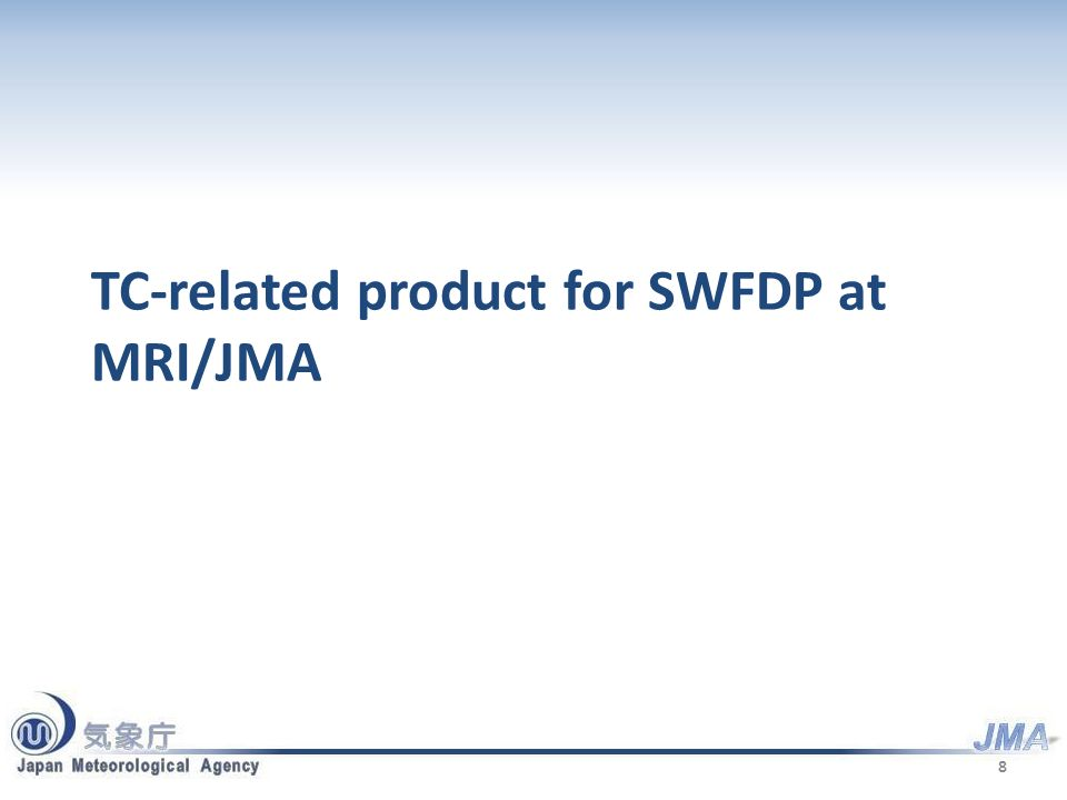 TC-related product for SWFDP at MRI/JMA 8