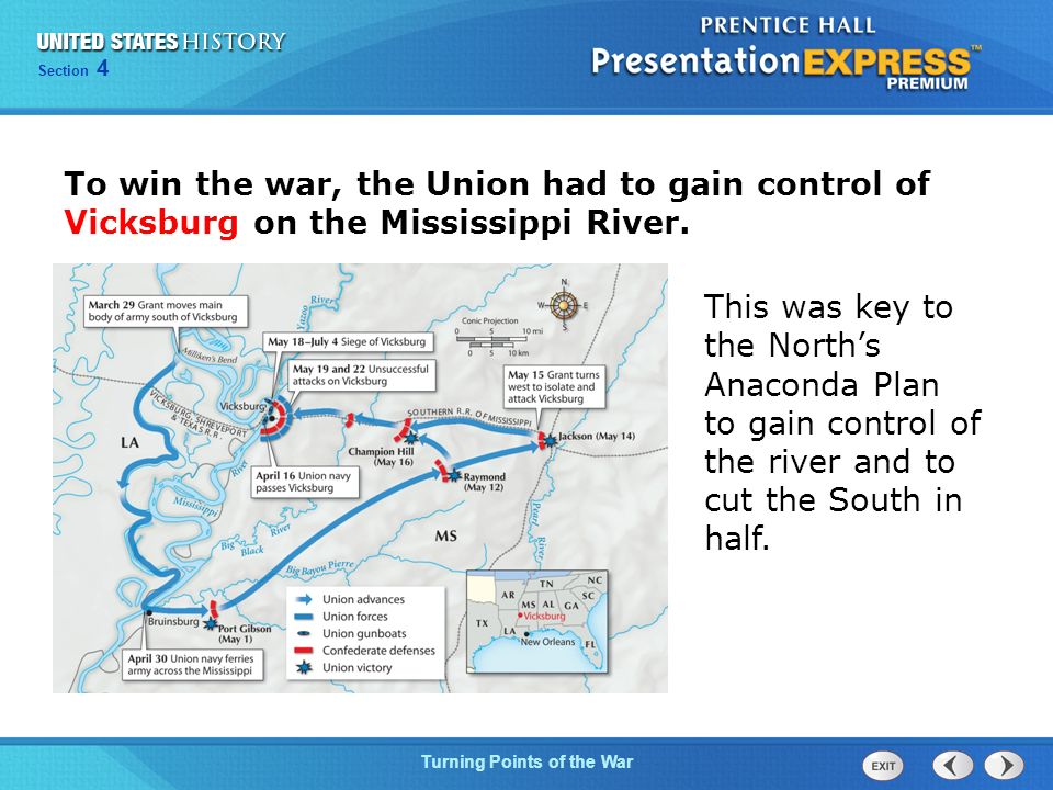Chapter 25 Section 1 The Cold War Begins Section 4 Turning Points of the War This was key to the North's Anaconda Plan to gain control of the river and to cut the South in half.
