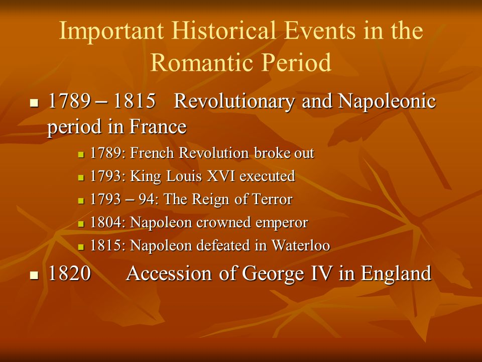 Historical Events Of The Romantic Period