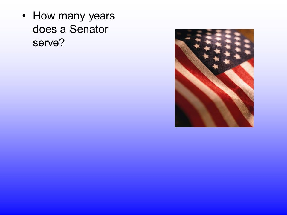 How many years does a Senator serve