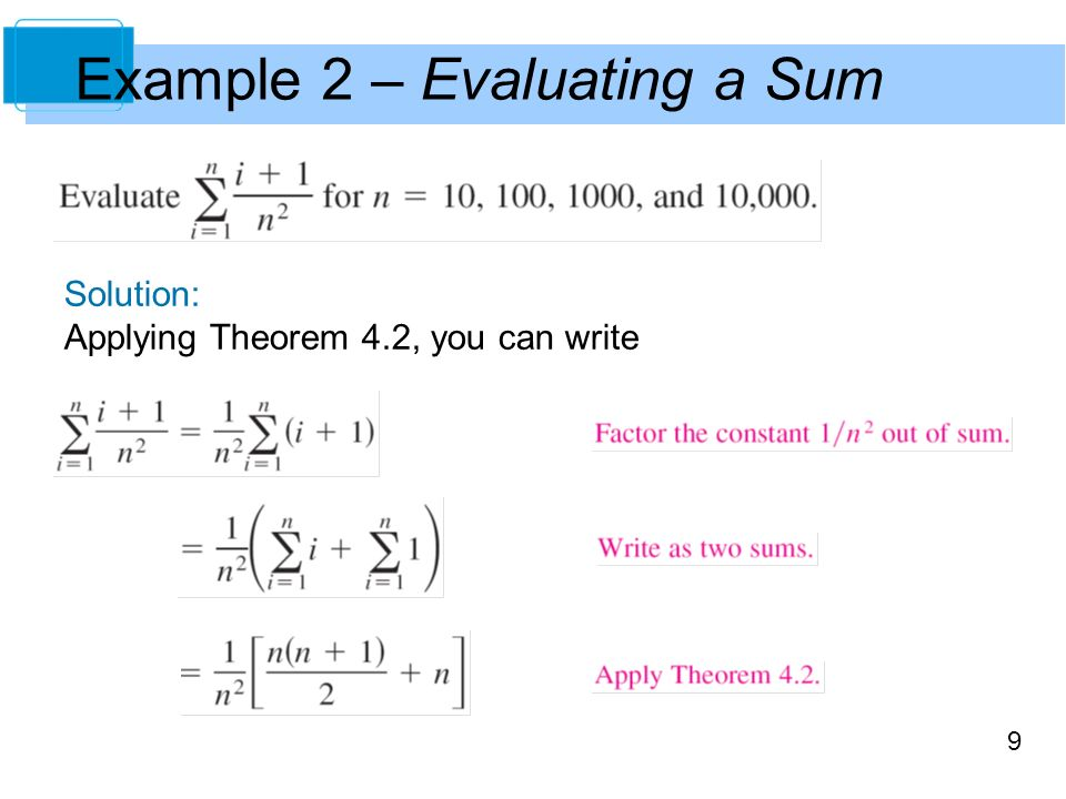9 Example 2 – Evaluating a Sum Solution: Applying Theorem 4.2, you can write