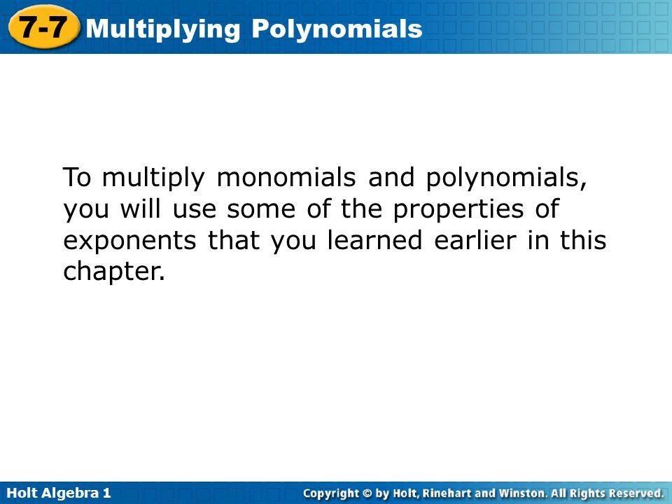Holt Algebra Multiplying Polynomials 77 Multiplying Polynomials – Multiplying Polynomials by Monomials Worksheet