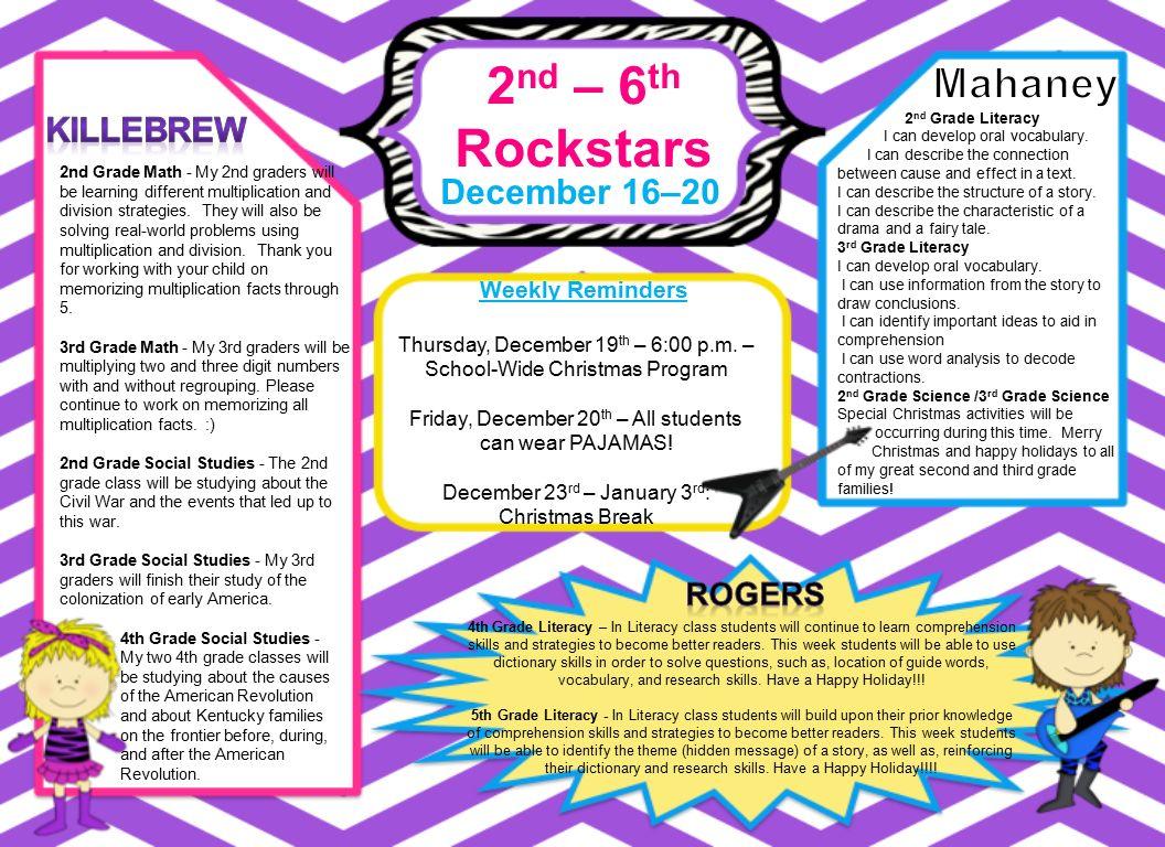 2 nd – 6 th Rockstars December 16–20 Weekly Reminders 4th Grade ...