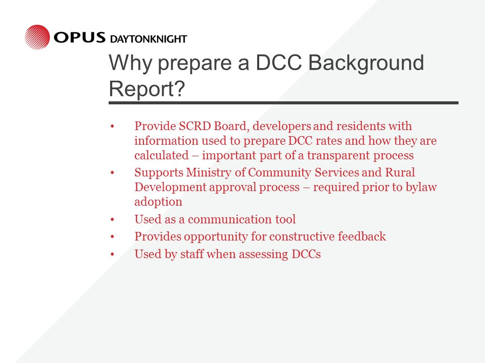 Why prepare a DCC Background Report.