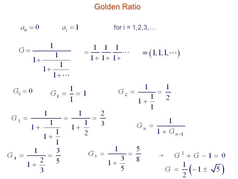 for i = 1,2,3,… Golden Ratio →
