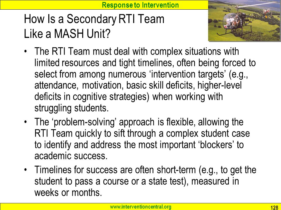 Response to Intervention How Is a Secondary RTI Team Like a MASH Unit.