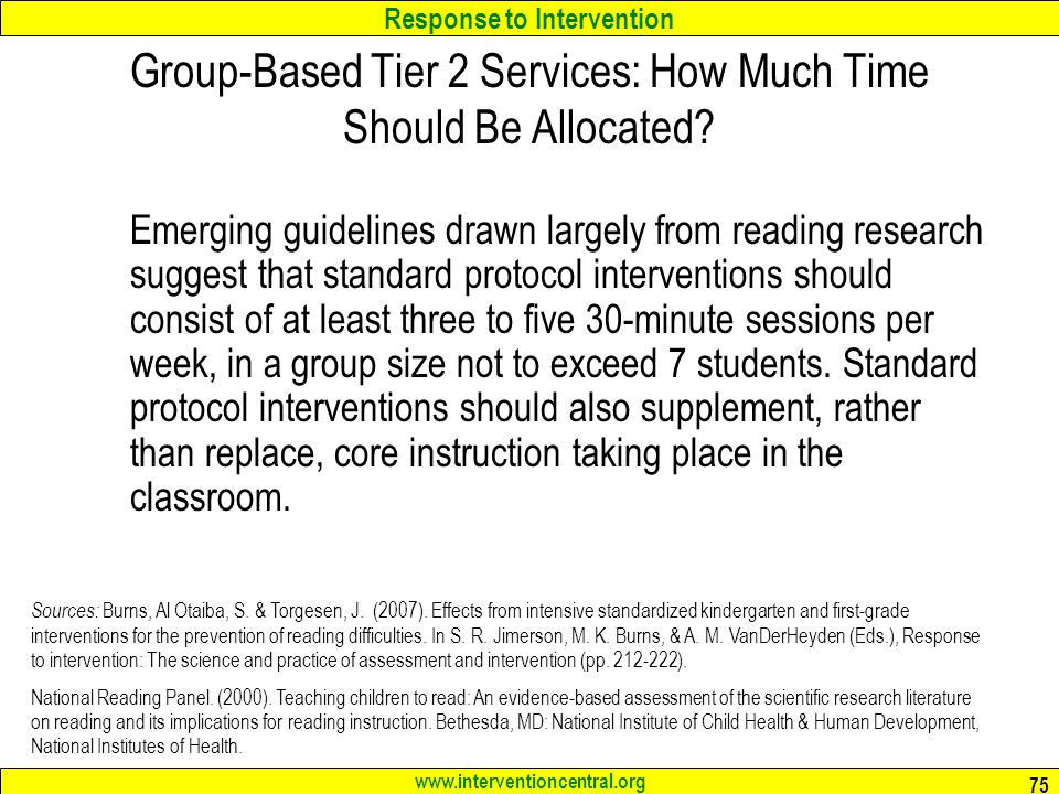 Response to Intervention   75 Group-Based Tier 2 Services: How Much Time Should Be Allocated.
