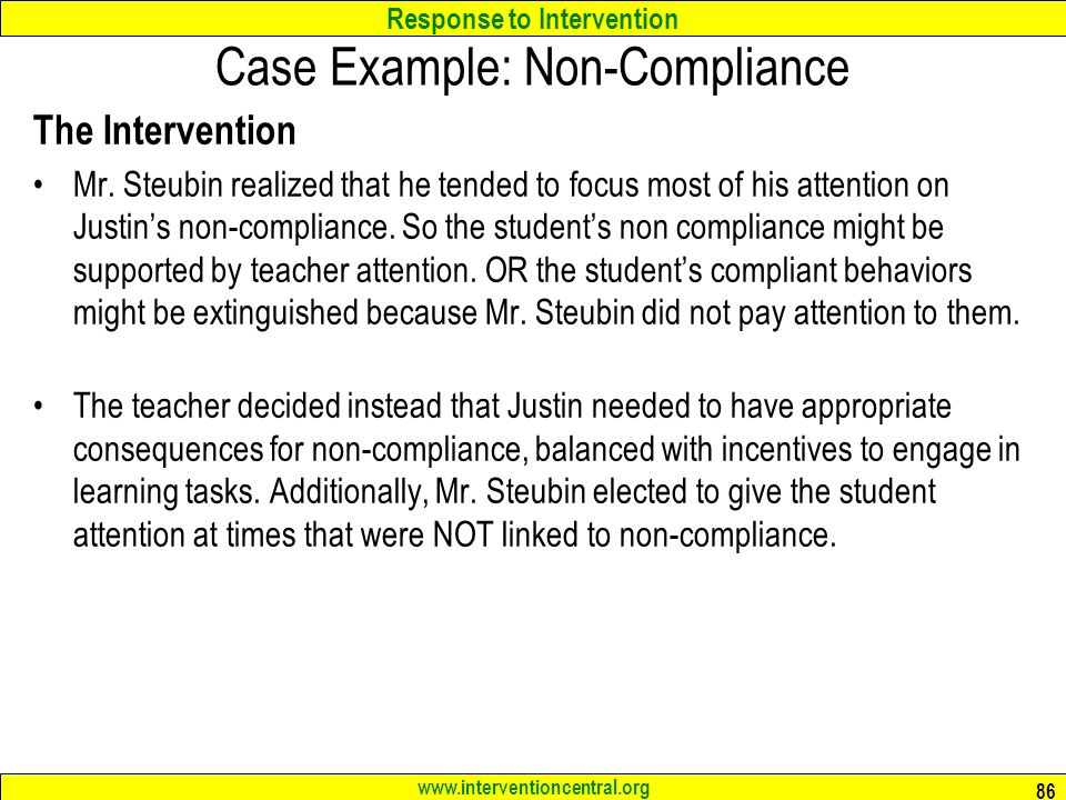 Response to Intervention   Case Example: Non-Compliance The Intervention Mr.