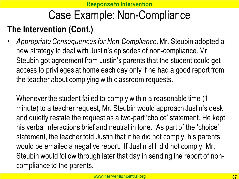Response to Intervention   Case Example: Non-Compliance The Intervention (Cont.) Appropriate Consequences for Non-Compliance.