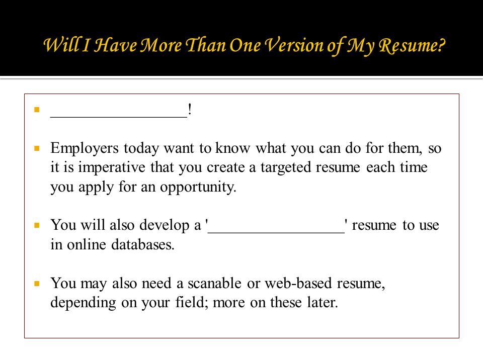 as you approach writing your résumé it is important to know that