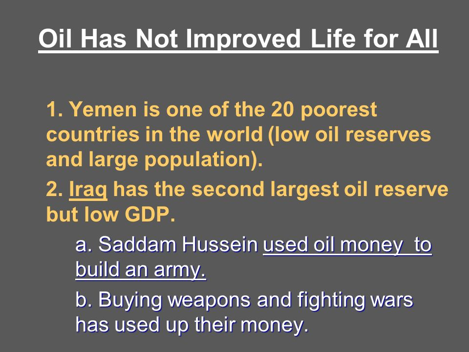 Oil Has Not Improved Life for All 1.