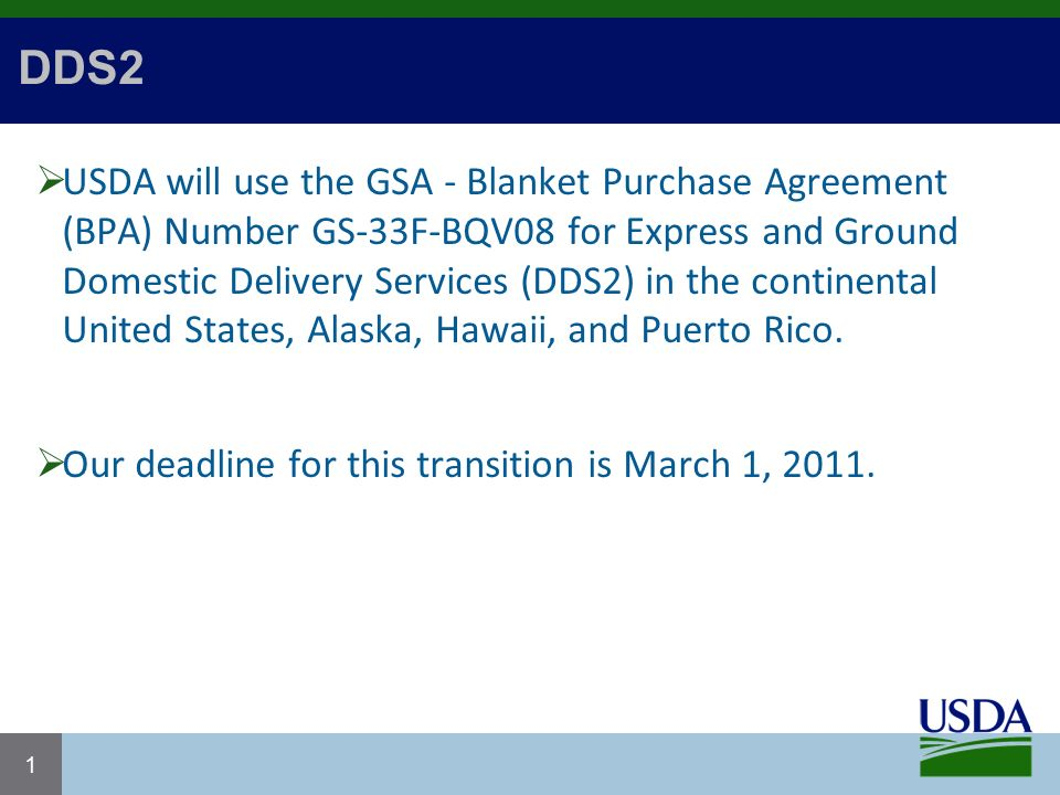Dds  Usda Will Use The Gsa  Blanket Purchase Agreement Bpa