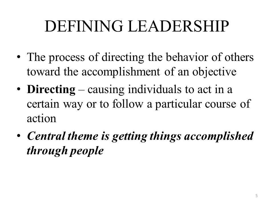 Directive Behavior – Telling followers what to do and how to do it Supportive Behavior – Being friendly with followers and showing interest in them as human beings Path-Goal Theory of Leadership 26