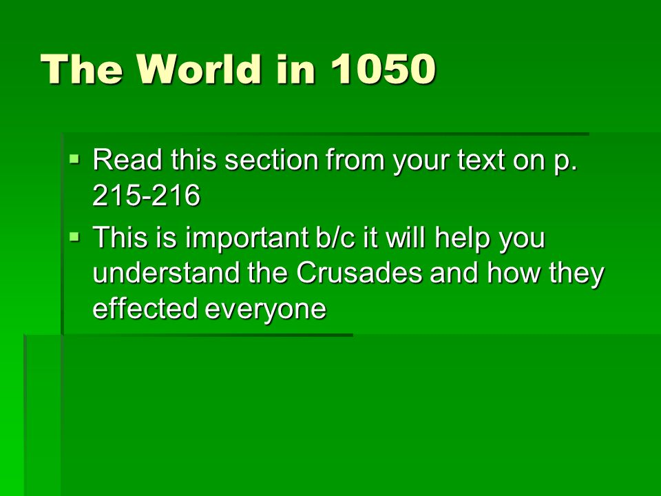 The World in 1050  Read this section from your text on p.
