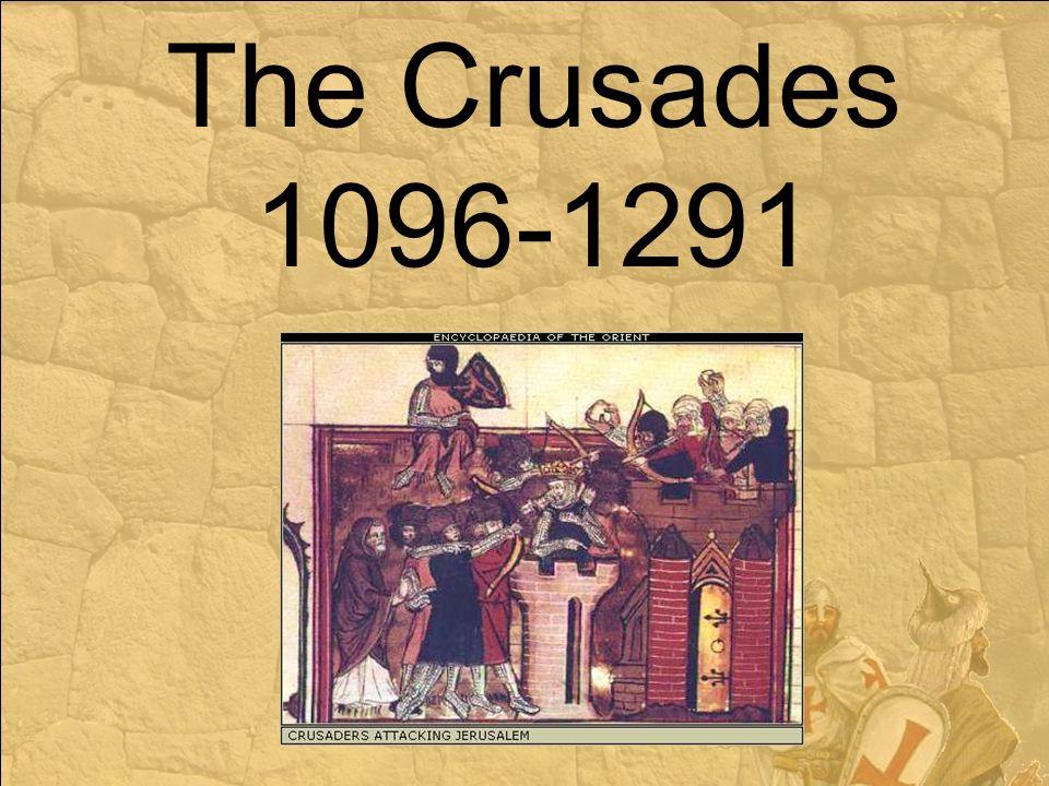 The Crusades 1096-1291