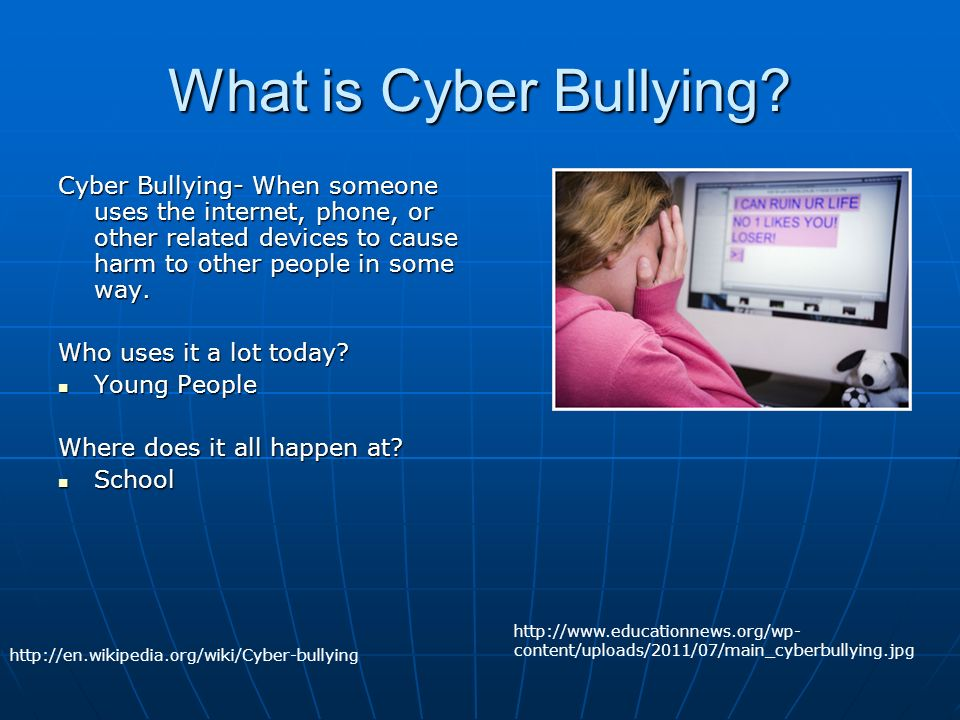 the cause of cyber bullying and Teen cyberbullying and social media use on the rise suicide is the 3 rd leading cause of death for teens in the cyber-bullying is a severe problem that is.