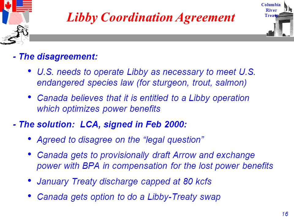 16 Columbia River Treaty Libby Coordination Agreement - The disagreement: U.S.