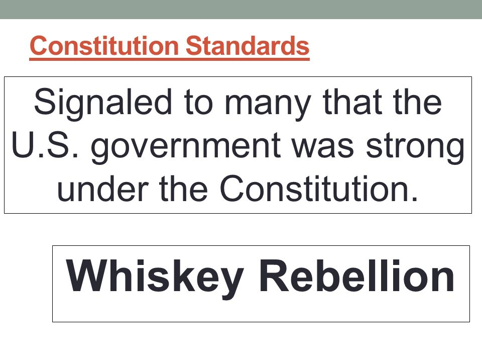 Constitution Standards Signaled to many that the U.S.